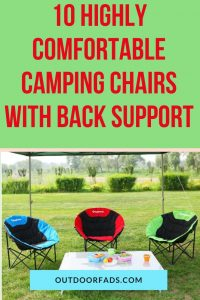 Best Camping Chair With Back Support