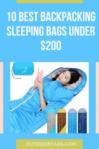 10 Best Backpacking Sleeping Bags Under 200 Dollars