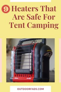 9 Best & Safe Tent Heaters for Camping
