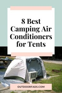 8 Best Portable Air Conditioners for Tents