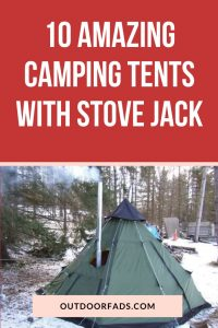 Best Winter Tent with Stove Jack