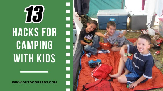 13 Hacks for Camping With Kids
