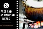 Quick and Easy Meals to Prepare in Your Camping Trips