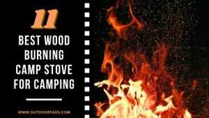 Best Wood Burning Camp Stove for Camping