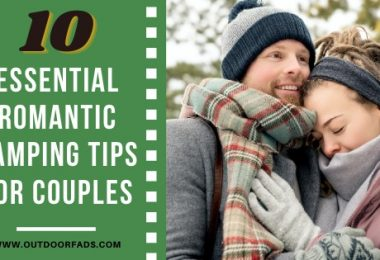 10 Essential Romantic Camping Tips for Couples