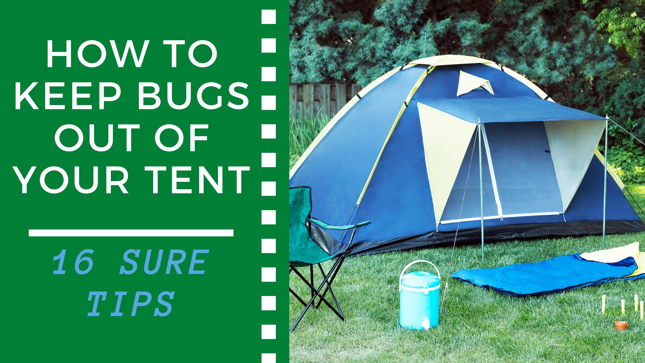 How to Keep Bugs Out of Your Tent